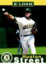 2007 A's E-Loan #HS Huston Street