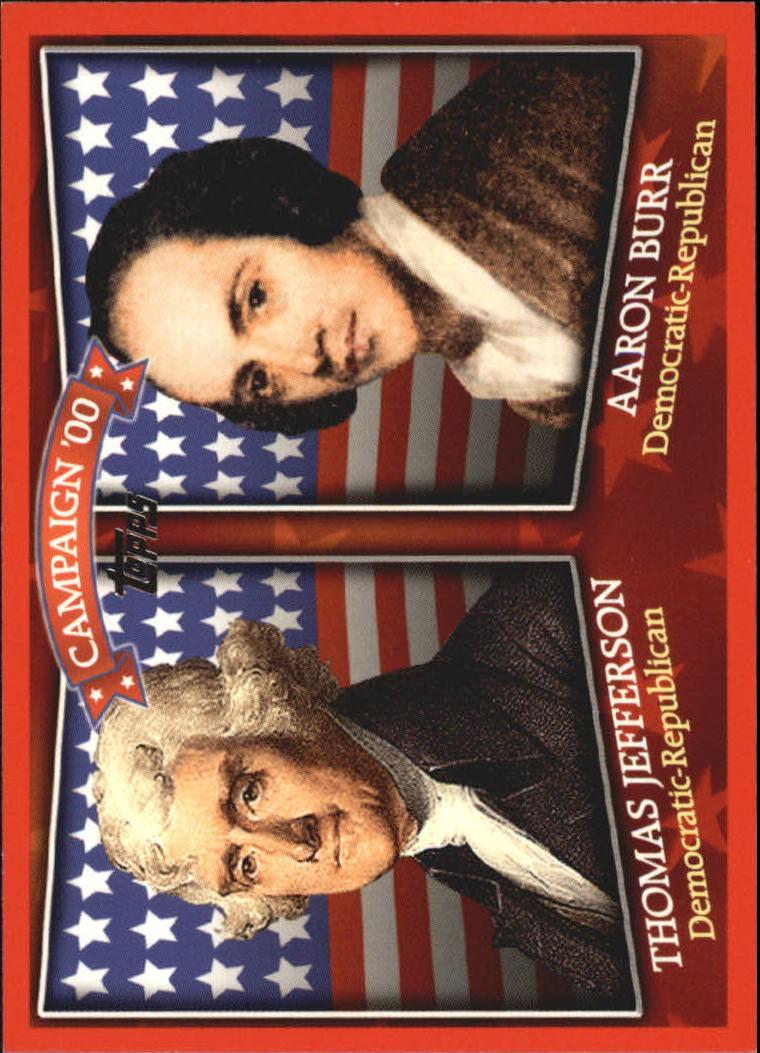 2008 Topps Historical Campaign Match-Ups #1800 Thomas Jefferson/Aaron Burr