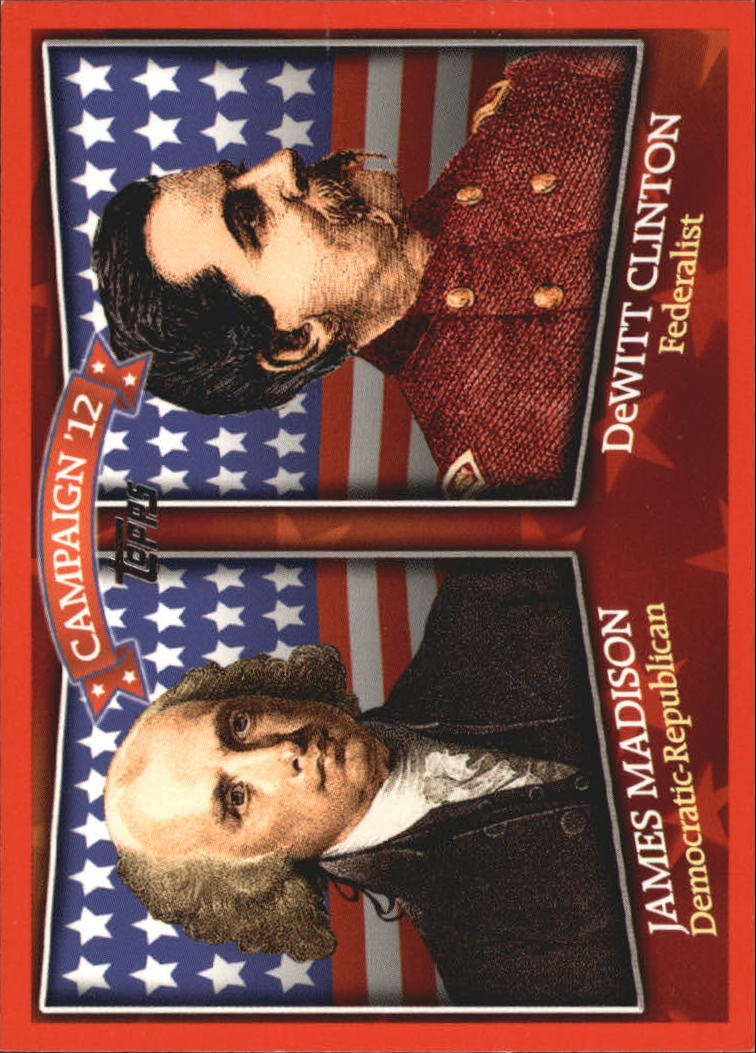 2008 Topps Historical Campaign Match-Ups #1812 James Madison/DeWitt Clinton