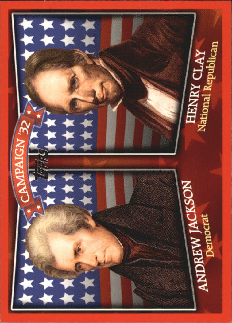 2008 Topps Historical Campaign Match-Ups #1832 Andrew Jackson/Henry Clay