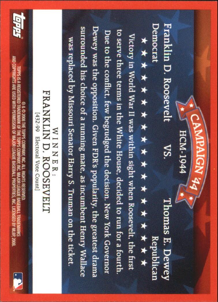 2008 Topps Historical Campaign Match-Ups #1944 Franklin D. Roosevelt/Thomas E. Dewey back image