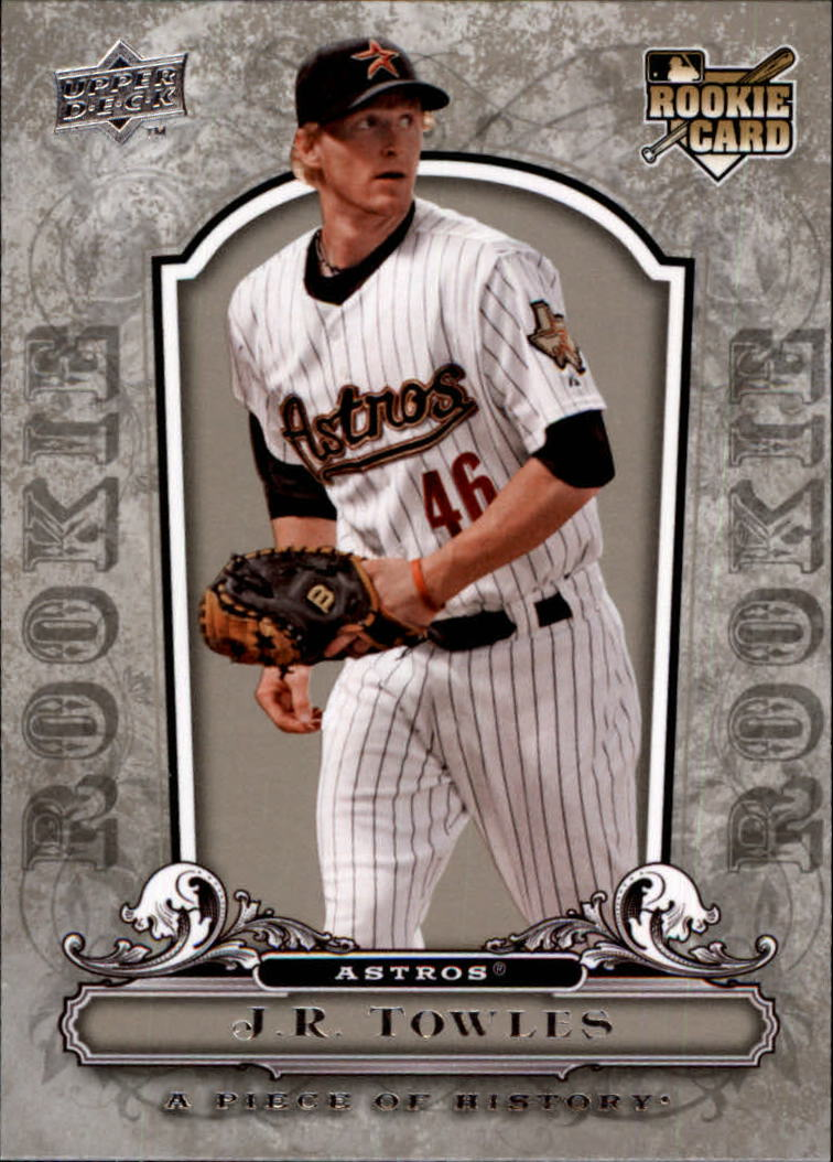 2008 UD A Piece of History #121 J.R. Towles RC