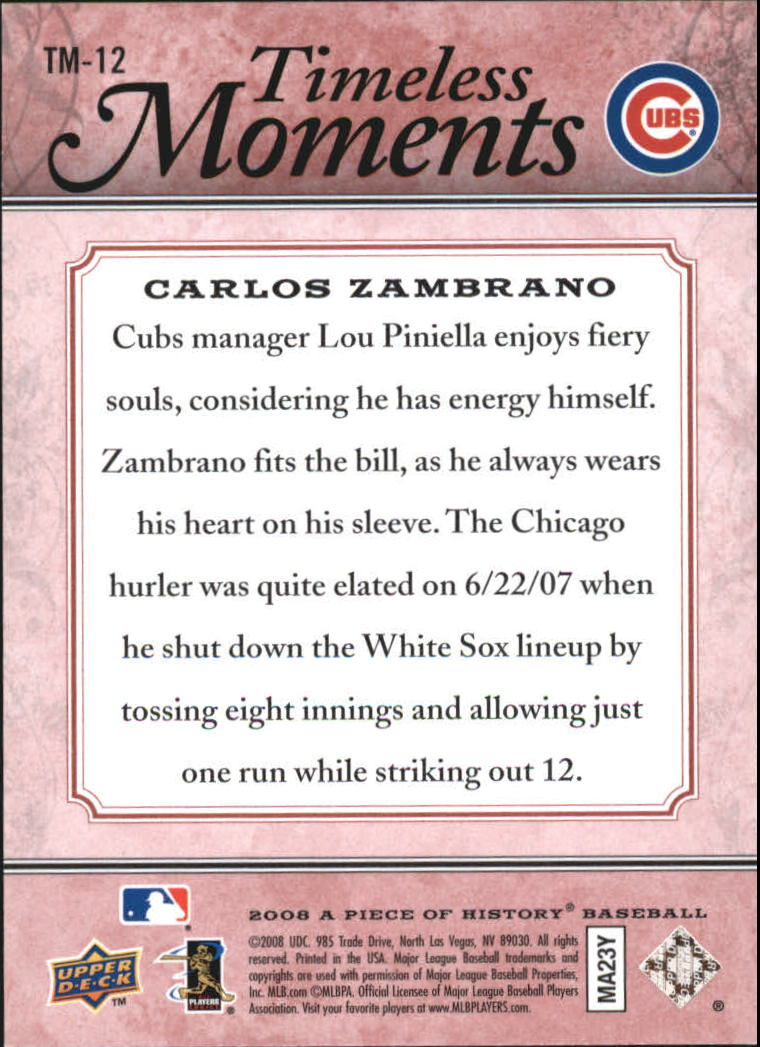 2008 UD A Piece of History Timeless Moments Red #12 Carlos Zambrano back image