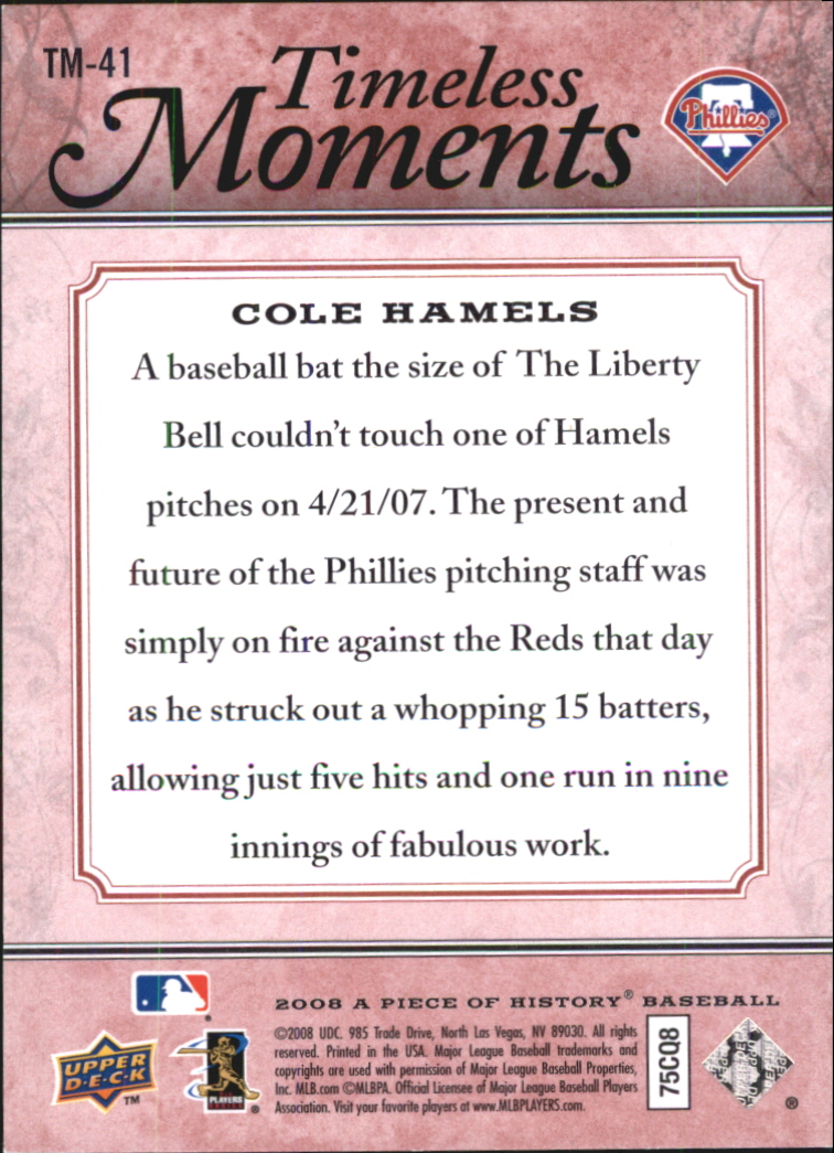2008 UD A Piece of History Timeless Moments Red #41 Cole Hamels back image