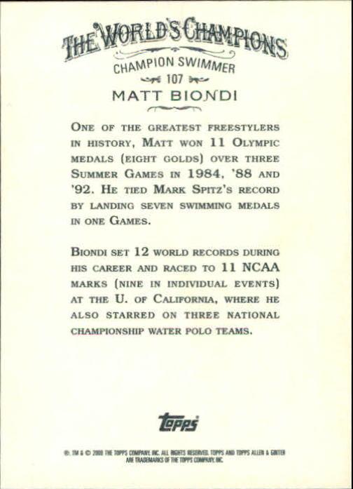2008 Topps Allen and Ginter #107 Matt Biondi back image