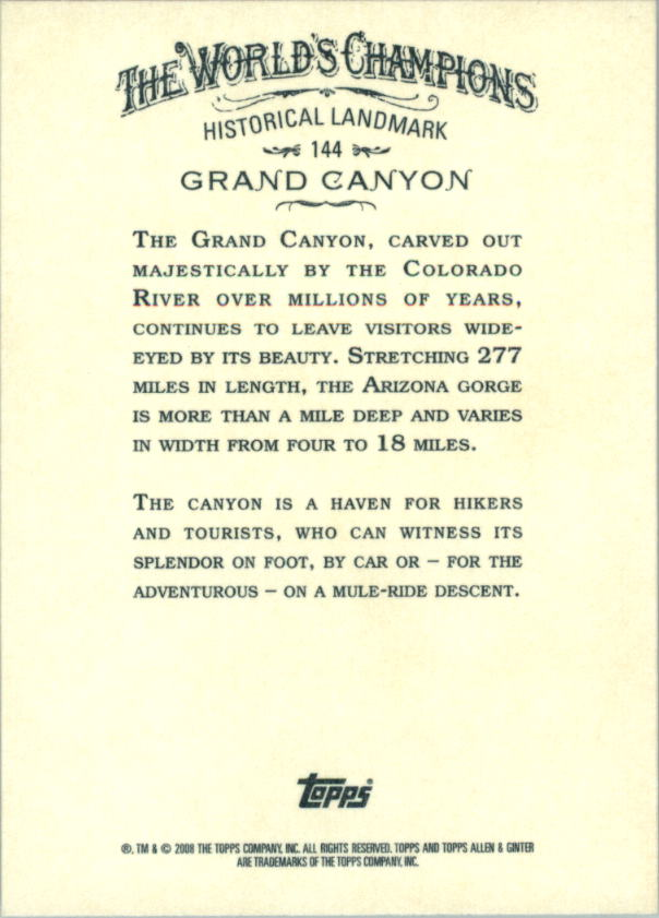 2008 Topps Allen and Ginter #144 Grand Canyon back image