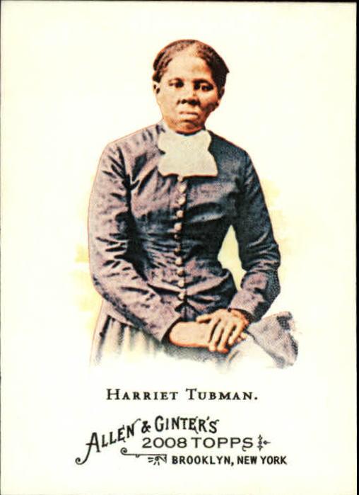 2008 Topps Allen and Ginter #183 Harriet Tubman