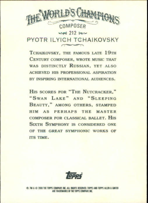 2008 Topps Allen and Ginter #212 Pyotr Ilyich Tchaikovsky back image