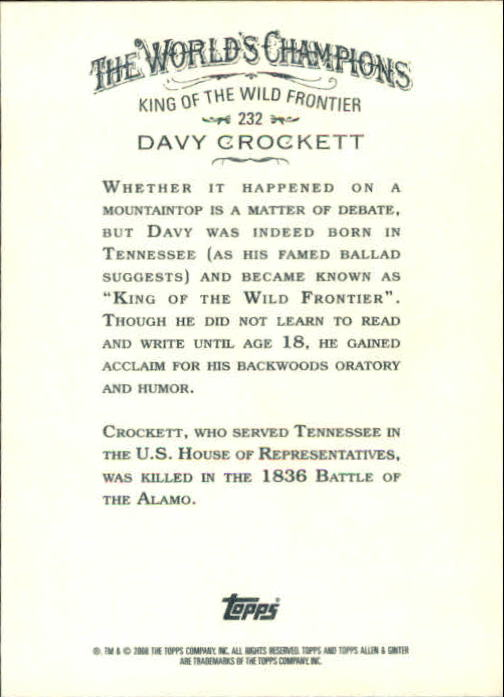 2008 Topps Allen and Ginter #232 Davy Crockett back image