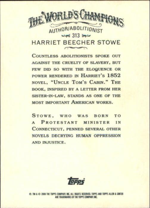 2008 Topps Allen and Ginter #313 Harriet Beecher Stowe SP back image