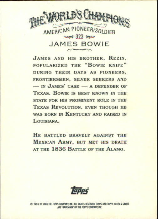 2008 Topps Allen and Ginter #323 James Bowie SP back image