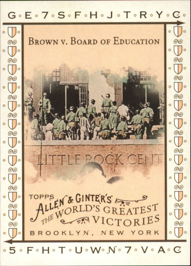 2008 Topps Allen and Ginter World's Greatest Victories #WGV17 Brown v. Board of Education