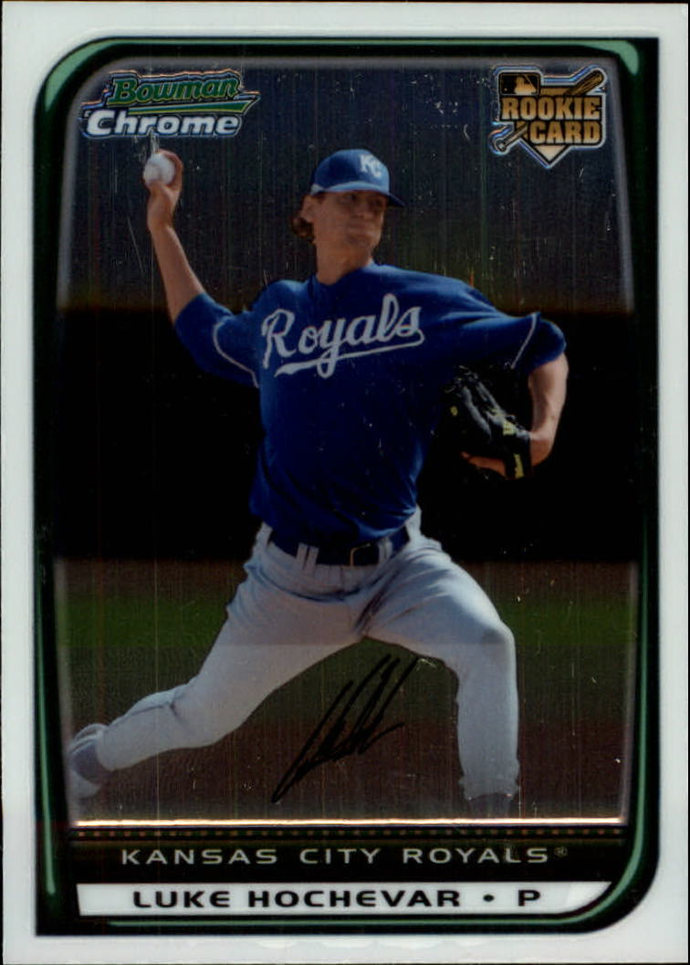 2008 Bowman Chrome #199 Luke Hochevar RC