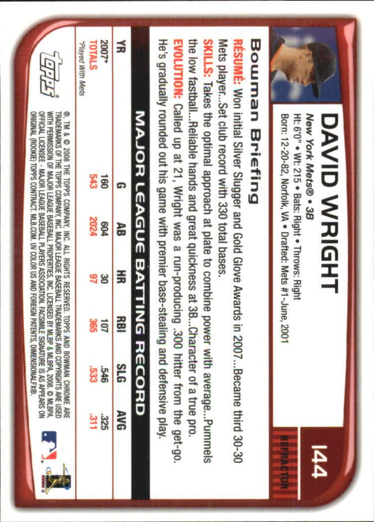 2008 Bowman Chrome Refractors #144 David Wright back image