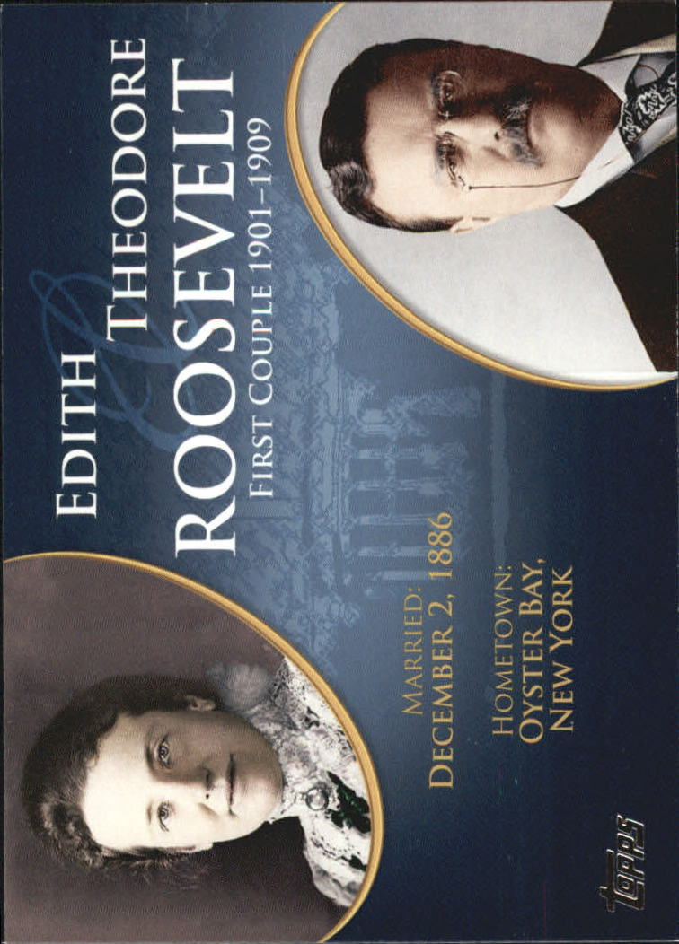 2008 Topps Update First Couples #FC24 Theodore Roosevelt/Edith Roosevelt