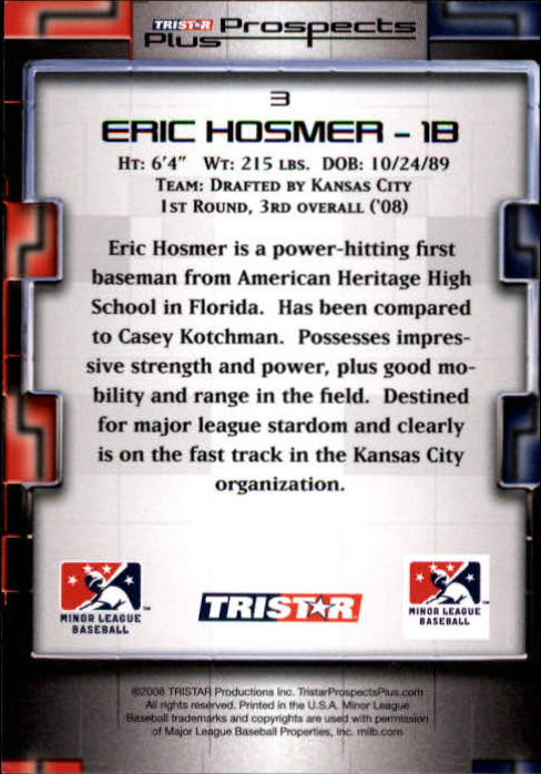 2008 TRISTAR Prospects Plus #3 Eric Hosmer back image