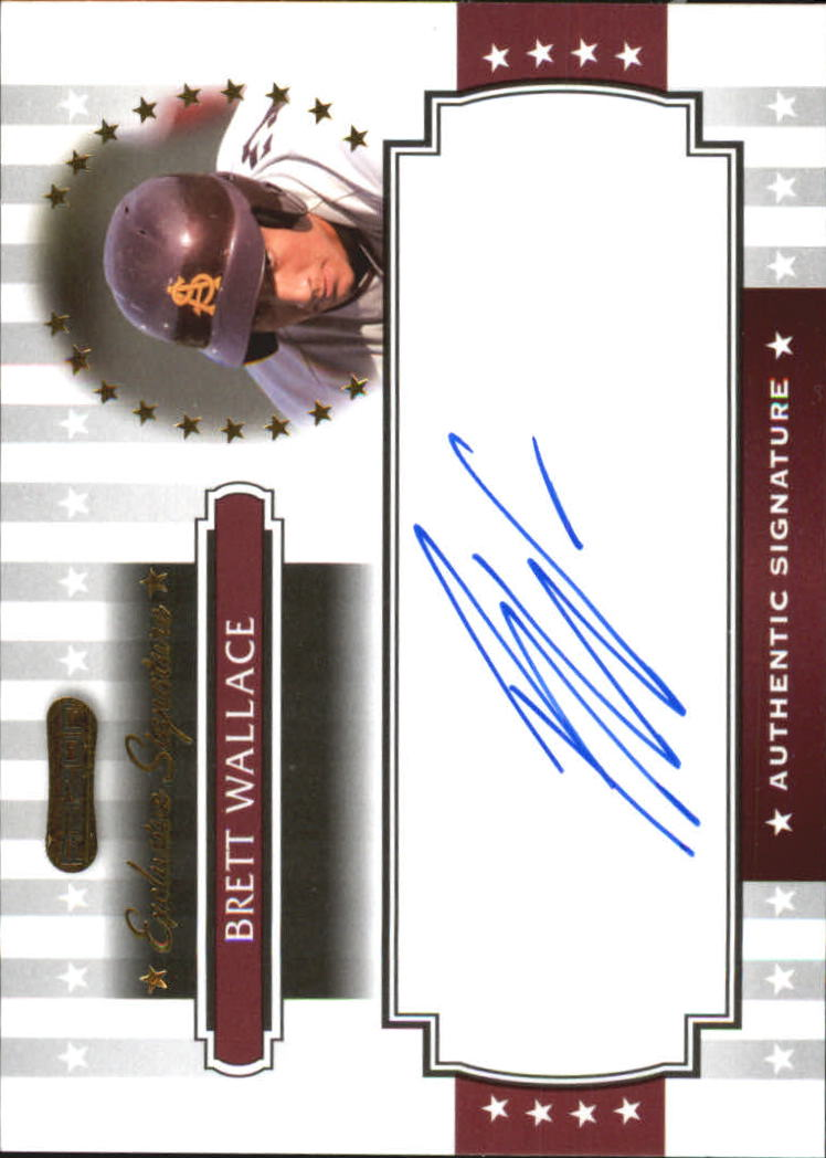 2008 Razor Signature Series Exclusives Autographs #ES11 Brett Wallace