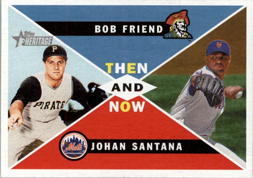 2009 Topps Heritage Then and Now #TN6 Bob Friend/Johan Santana