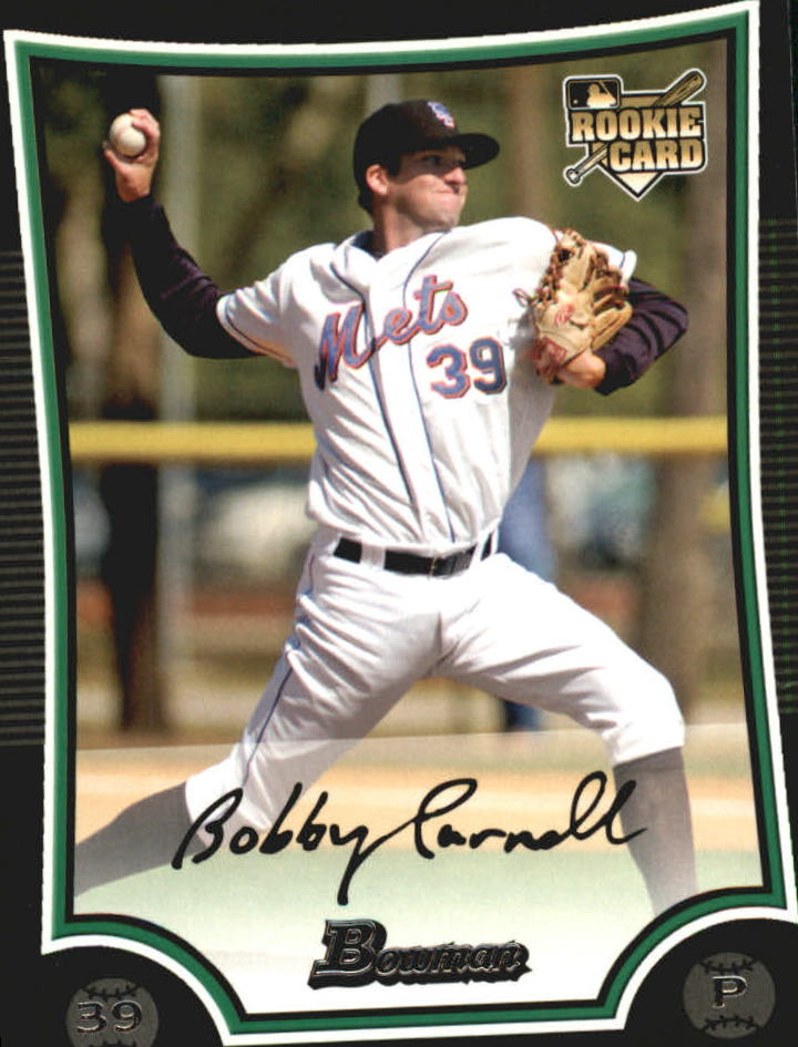 2009 Bowman #211 Bobby Parnell RC