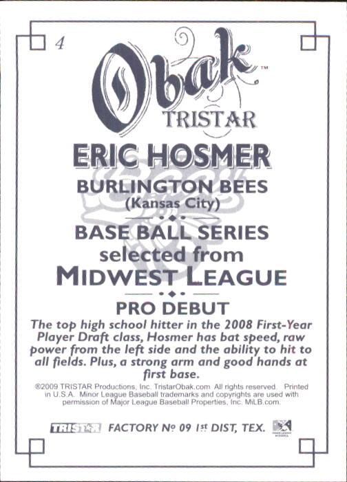 2009 TRISTAR Obak #4 Eric Hosmer PD back image