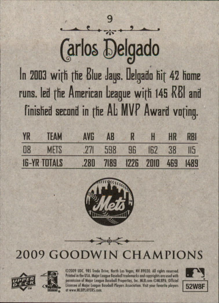 2009 Upper Deck Goodwin Champions #9 Carlos Delgado back image