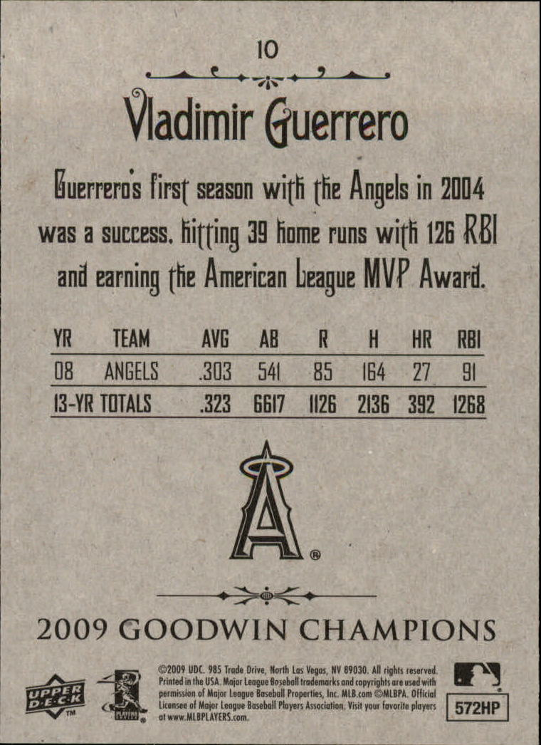 2009 Upper Deck Goodwin Champions #10 Vladimir Guerrero back image