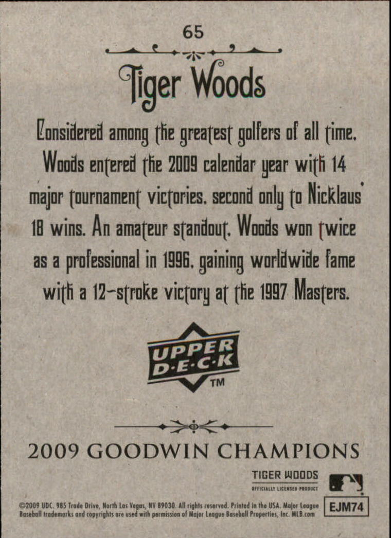 2009 Upper Deck Goodwin Champions #65a Tiger Woods Day back image