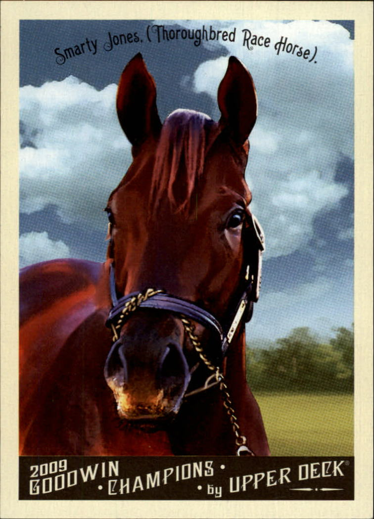 2009 Upper Deck Goodwin Champions #115a Smarty Jones Day
