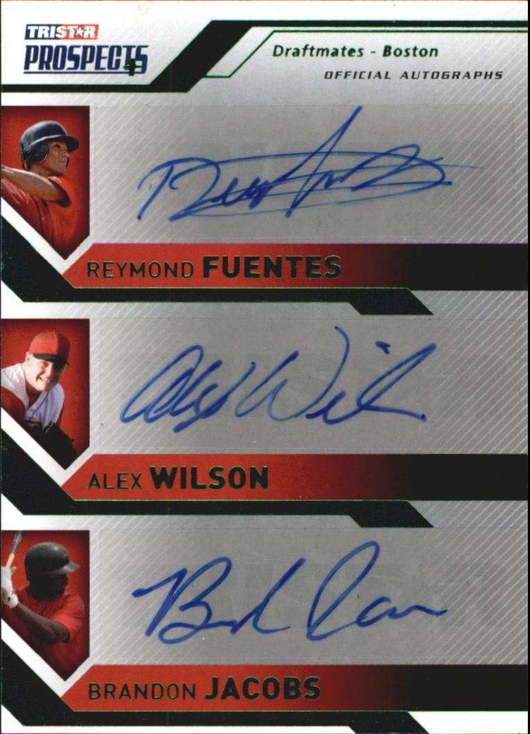 2009 TRISTAR Prospects Plus Autographs Green #95 Reymond Fuentes/Alex Wilson/Brandon Jacobs