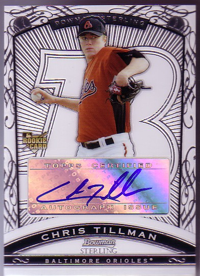 2009 Bowman Sterling #CT Chris Tillman AU RC
