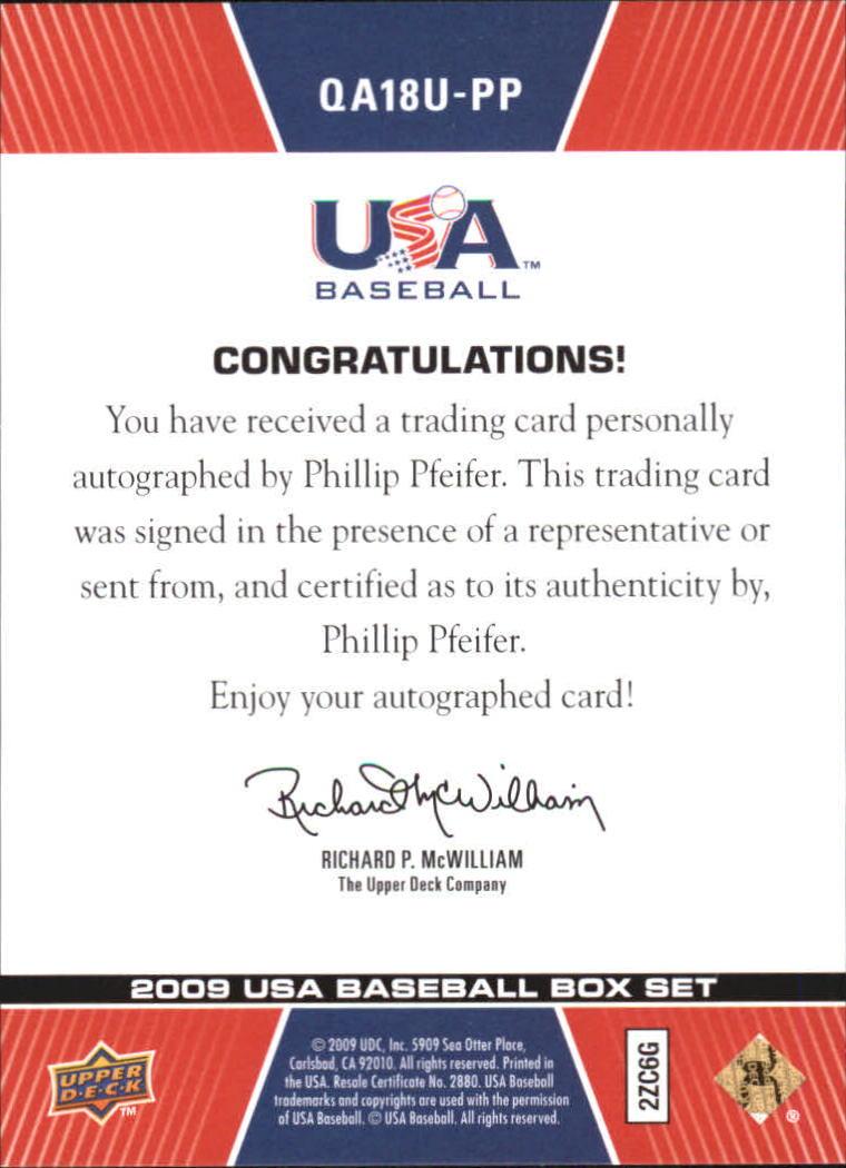 2009-10 USA Baseball 18U National Team Q And A Autographs #PP Phillip Pfeifer back image