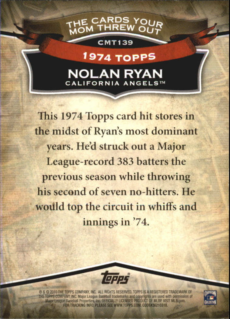 2010 Topps Cards Your Mom Threw Out #CMT139 Nolan Ryan back image