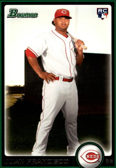 2010 Bowman #215 Juan Francisco RC