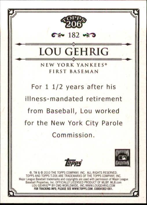 2010 Topps 206 #182 Lou Gehrig back image