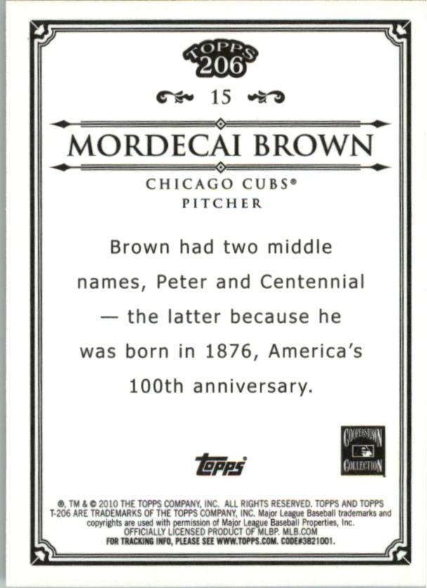 2010 Topps 206 Bronze #15 Mordecai Brown back image