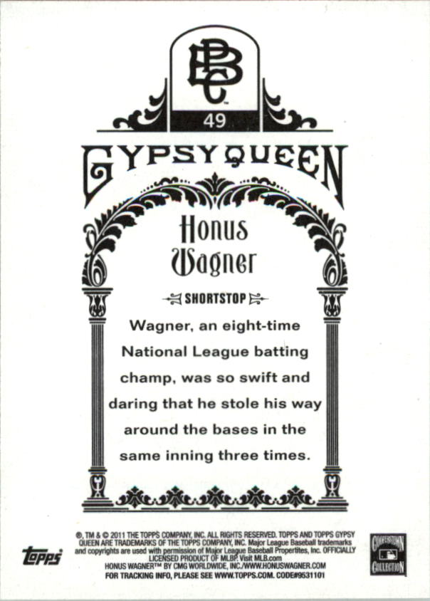 2011 Topps Gypsy Queen #49 Honus Wagner back image