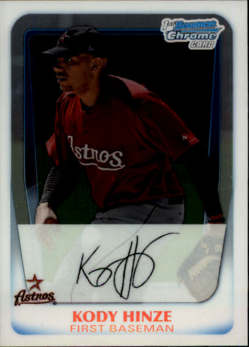 2011 Bowman Chrome Prospects #BCP16 Kody Hinze