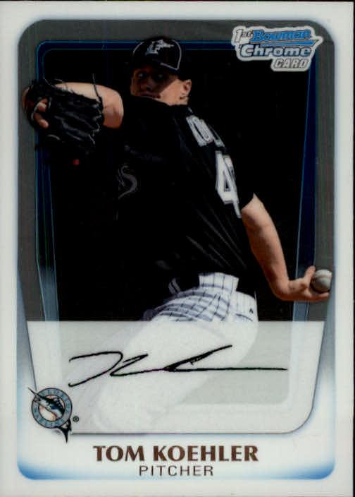 2011 Bowman Chrome Prospects #BCP24 Tom Koehler