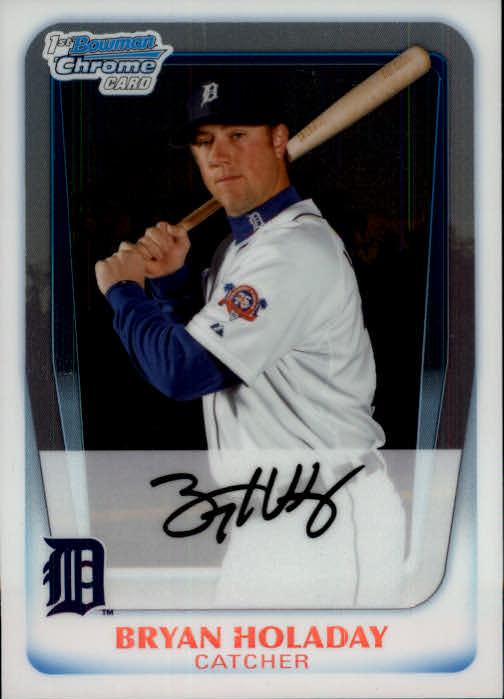 2011 Bowman Chrome Prospects #BCP173 Bryan Holaday