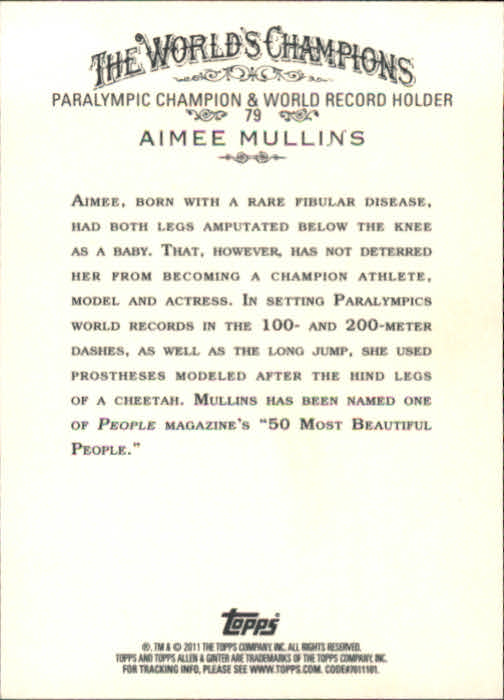 2011 Topps Allen and Ginter #79 Aimee Mullins back image