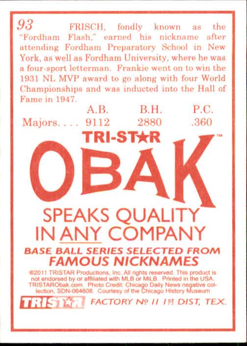 2011 TRISTAR Obak #93 Frankie Frisch back image