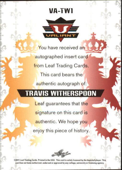 2011 Leaf Valiant Draft #TW1 Travis Witherspoon back image
