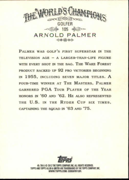 2012 Topps Allen and Ginter #105 Arnold Palmer back image