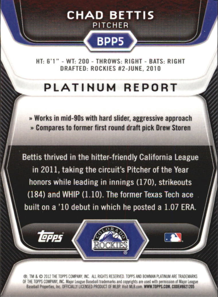 2012 Bowman Platinum Prospects Refractors #BPP5 Chad Bettis back image