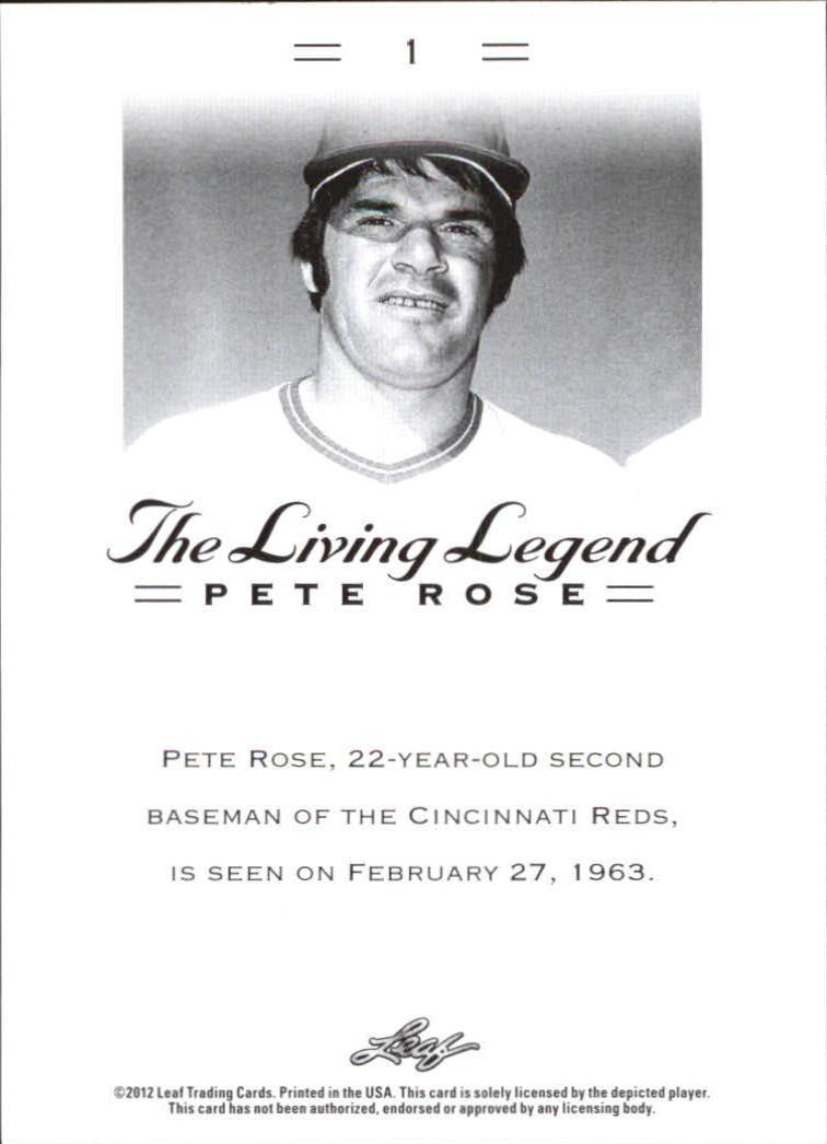 2012 Leaf Pete Rose The Living Legend #1 Pete Rose back image