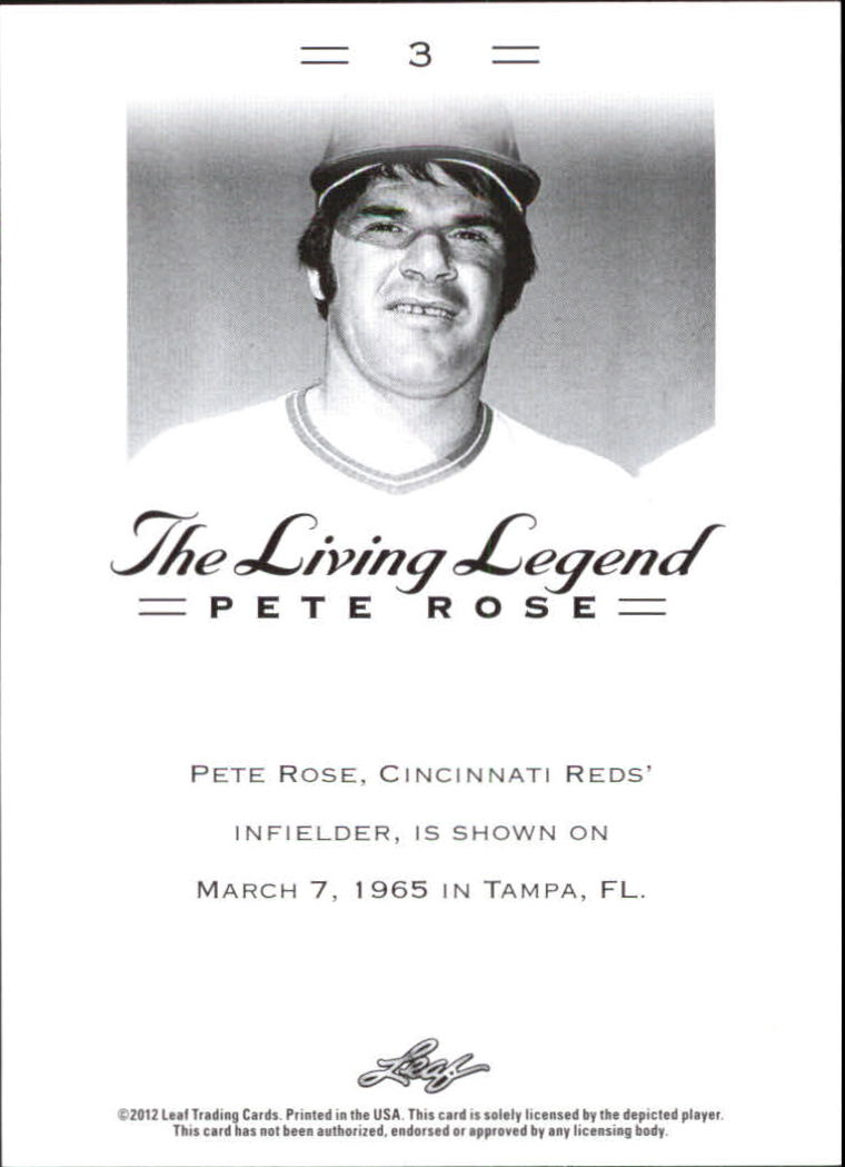 2012 Leaf Pete Rose The Living Legend #3 Pete Rose back image
