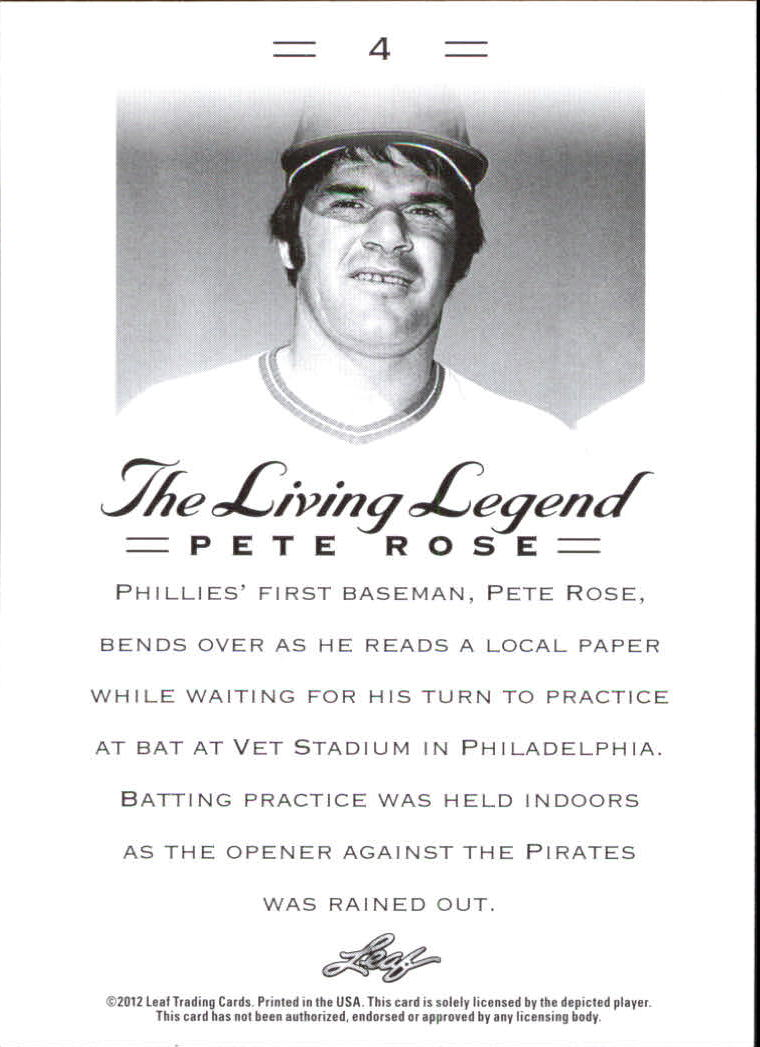 2012 Leaf Pete Rose The Living Legend #4 Pete Rose back image