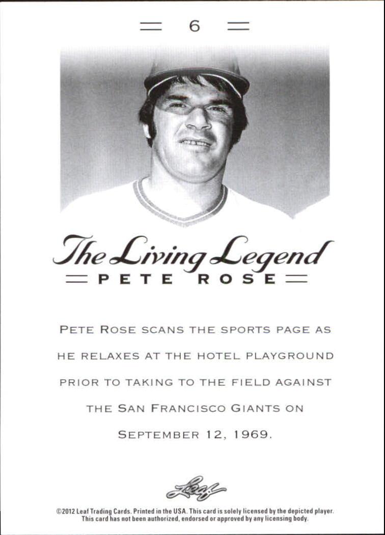 2012 Leaf Pete Rose The Living Legend #6 Pete Rose back image