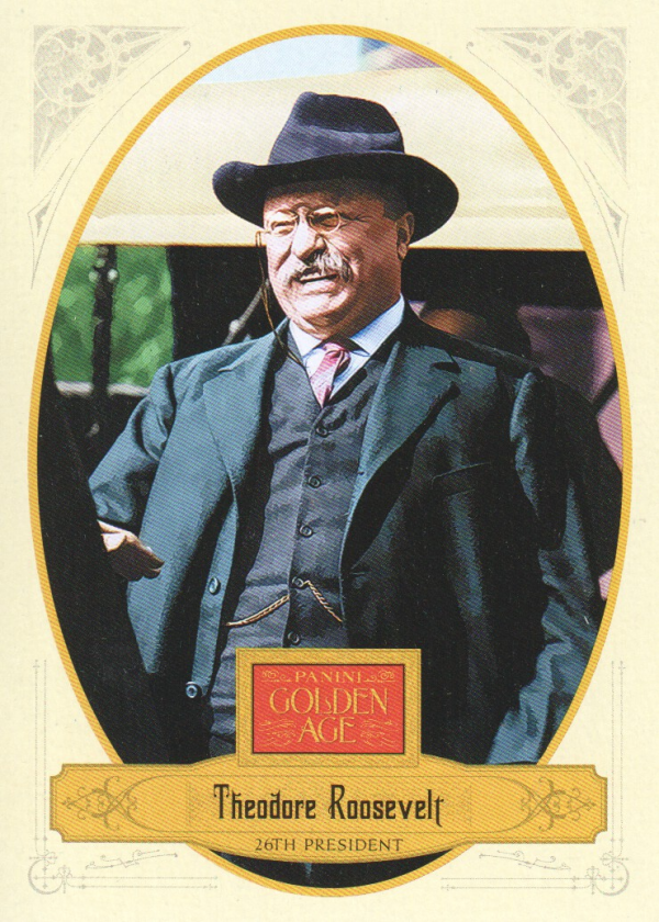 2012 Panini Golden Age #4 Theodore Roosevelt