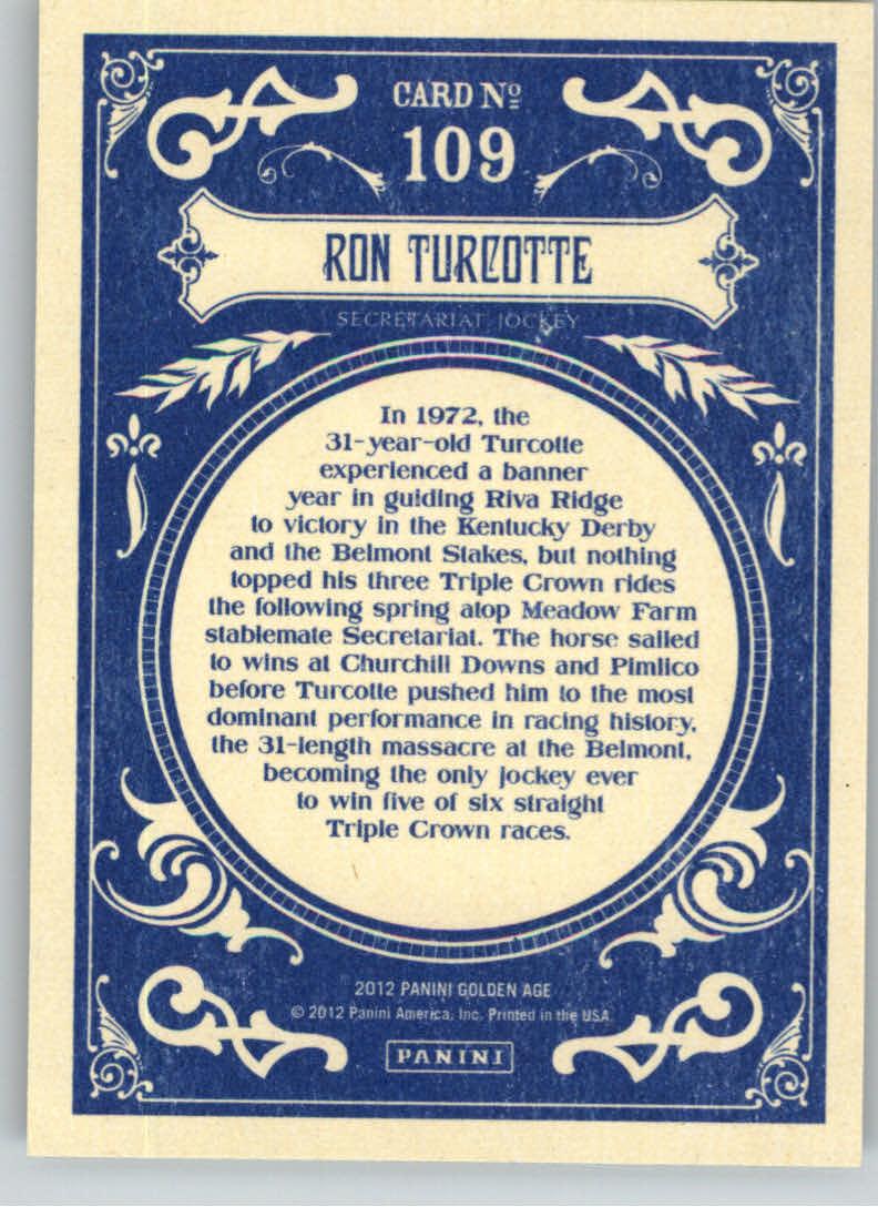 2012 Panini Golden Age #109 Ron Turcotte back image